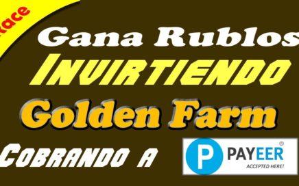 Gana Dinero Invirtiendo solo 10 Rublos en GOLDEN FARM VIDEO #1 Que es? y Como Funciona?