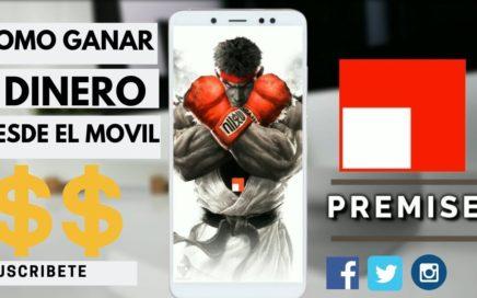 GANAR DINERO DESDE EL TELÉFONO | SEGUNDO RETIRO | PREMISE APLICACION