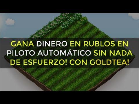 GOLDTEA   Gana dinero en piloto AUTOMÁTICO! Rublos y Prueba de pago
