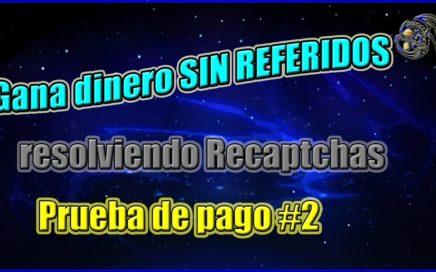 Gran pagina para ganar dinero SIN REFERIDOS - Prueba de pago #2 | Rucaptcha | Fireshadow17