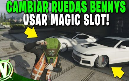 GTA 5 Online - COMO USAR MAGIC SLOT! CAMBIAR RUEDAS BENNYS - Gta V WHEELS BENNYS!