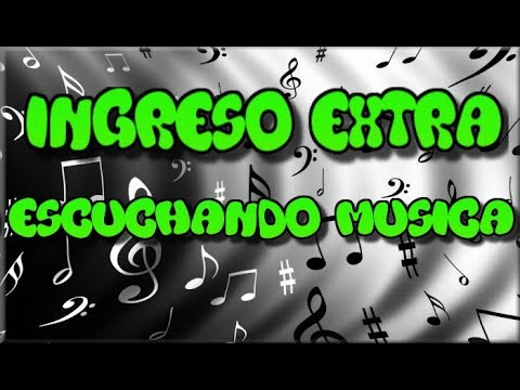 INGRESO EXTRA | Escuchando Musica