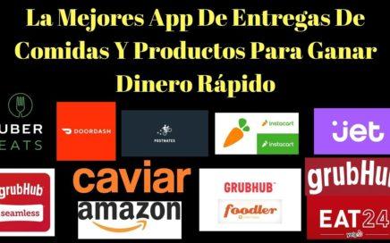 La mejores App de entregras de comidas y productos para ganar dinero rapido