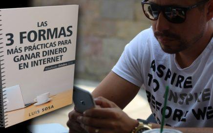 Las 3 Formas Más Prácticas para Ganar Dinero en Internet