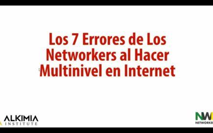 Los 7 Errores de Los Networker al Hacer MLM Online