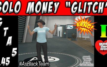| SOLO MONEY GLITCH | - TRUCO DE DINERO INFINITO - SOLO - GTA V 1.45 - GANAR DINERO SIN AYUDA