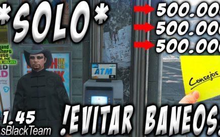 *SOLO* - | SIN AYUDA | - 750.000$ CADA 2 MINUTOS - GTA V - | CONSEJOS PARA EVITAR SER BANEADO |