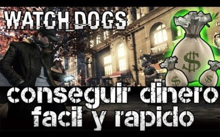 Watch Dogs - Como conseguir Dinero Facil y Rapido $100,000 | Tom Cruise robando