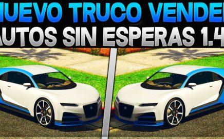 EL TRUCO DE DINERO INFINITO NUNCA VISTO! GTA 5 ONLINE 1.41  [VENDER AUTOS SIN ESPERAS]