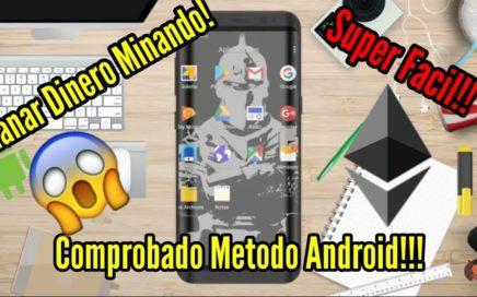Gana Dinero *Minando en Android* [ ethereums] COMPROBADO!