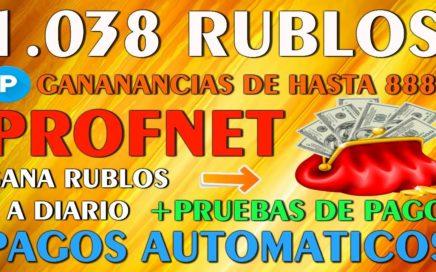 Gana mas de 1.038 RUBLOS Diarios!! Pagos Automaticos con PROFNET + Pruebas de Pago - Octubre 2018