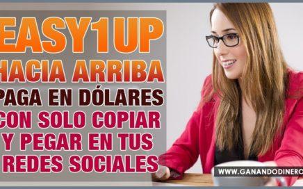 Hacia Arriba Paga en Dólares con solo Copiar y Pegar en mis Redes Sociales