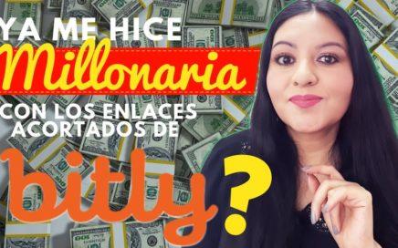 YA ME HICE MILLONARIA CON EL ACORTADOR DE ENLACE DE BITLY?